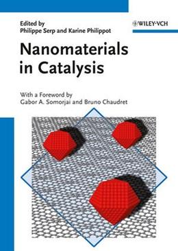 Abbildung von Serp / Philippot | Nanomaterials in Catalysis | 1. Auflage | 2012
