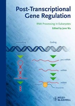 Abbildung von Wu | Posttranscriptional Gene Regulation | 1. Auflage | 2013 | RNA Processing in Eukaryotes