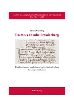 Abbildung von Meckelnborg | Tractatus de urbe Brandenburg | 1. Auflage | 2015 | Das älteste Zeugnis brandenbur...