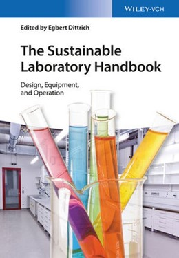 Abbildung von Dittrich | The Sustainable Laboratory Handbook | 1. Auflage | 2015 | Design, Equipment, Operation