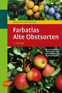 Abbildung von Hartmann | Farbatlas Alte Obstsorten | 5. Auflage | 2015 | beck-shop.de