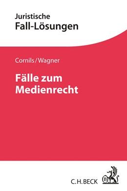 Abbildung von Cornils / Wagner | Fälle zum Medienrecht | 2020