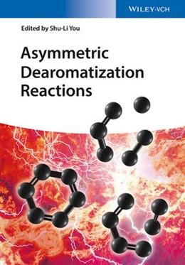 Abbildung von You | Asymmetric Dearomatization Reactions | 1. Auflage | 2016