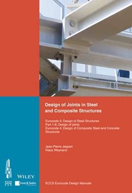 Abbildung von Design of Joints in Steel and Composite Structures | 1. Auflage | 2016 | beck-shop.de