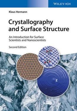 Abbildung von Hermann | Crystallography and Surface Structure | 2. Auflage | 2016 | beck-shop.de