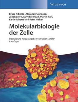 Abbildung von Alberts / Johnson | Molekularbiologie der Zelle | 6. Auflage | 2017 | beck-shop.de