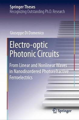 Abbildung von Di Domenico | Electro-optic Photonic Circuits | 2019 | From Linear and Nonlinear Wave...