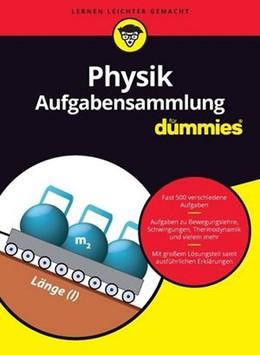 Abbildung von Aufgabensammlung Physik für Dummies | 1. Auflage | 2017