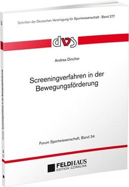 Abbildung von Dincher | Screeningverfahren in der Bewegungsförderung | 1. Auflage | 2019 | beck-shop.de