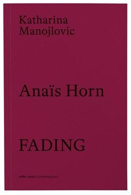 Abbildung von Manojlovic / Gien | Anaïs Horn | 2019 | Fading