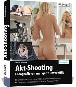 Abbildung von Dombrow | Akt-Shooting | 2019 | Fotografieren mal ganz unverhü...