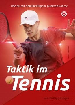 Abbildung von Heger | Taktik im Tennis | 1. Auflage | 2019 | beck-shop.de