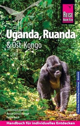 Abbildung von Lübbert / Stumpf / Bach | Reise Know-How Reiseführer Uganda, Ruanda, Ost-Kongo | 7., neu bearbeitete und aktualisierte Auflage | 2019