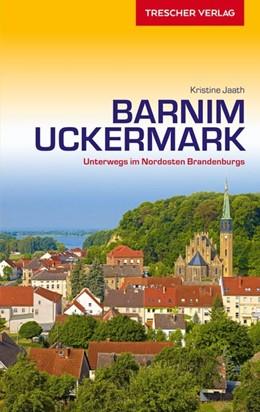Abbildung von Jaath | Reiseführer Barnim und Uckermark | 2. Auflage | 2020 | beck-shop.de