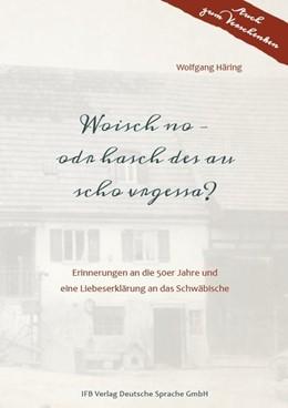 Abbildung von Häring | Woisch no - odr hasch des au scho vrgessa? | 1. Auflage | 2019 | beck-shop.de