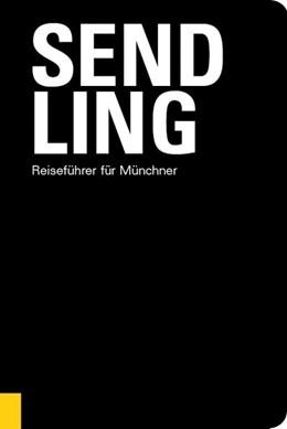 Abbildung von Schiermeier   Sendling   1. Auflage   2019   Reiseführer für Münchner