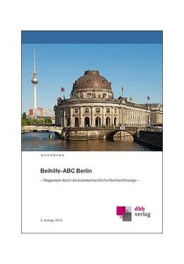 Abbildung von Woosmann   Beihilfe-ABC Berlin   2014   – Wegweiser durch die beamtenr...