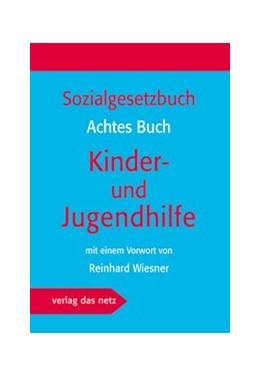 Abbildung von Sozialgesetzbuch – Achtes Buch Kinder- und Jugendhilfe   1. Auflage   2017   beck-shop.de