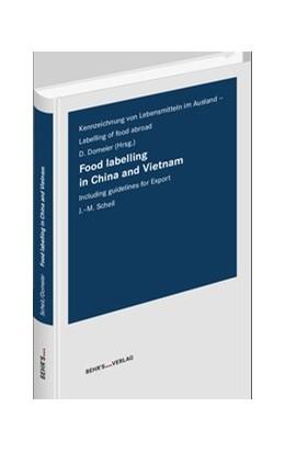 Abbildung von Domeier / Scheil   Food Labelling in China and Vietnam   Auflage   2019   Kennzeichnung von Lebensmittel...