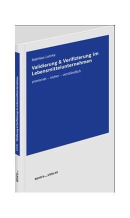 Abbildung von Lehrke | Validierung & Verifizierung im Lebensmittelunternehmen | Auflage | 2019 | praxisnah - sicher - verständl...