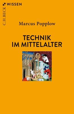 Abbildung von Popplow, Marcus | Technik im Mittelalter | 2010 | 2482