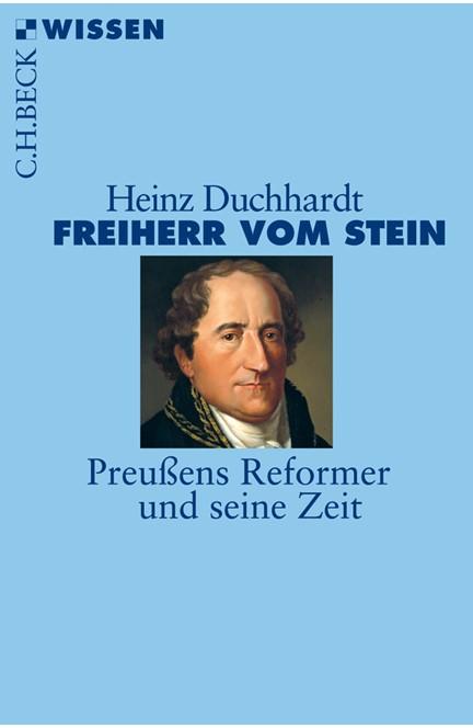 Cover: Heinz Duchhardt, Freiherr vom Stein