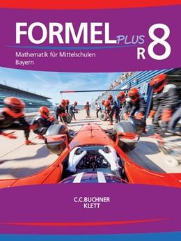 Abbildung von Haubner / Hilmer | Formel PLUS - Bayern R8 | 1. Auflage | 2020 | beck-shop.de