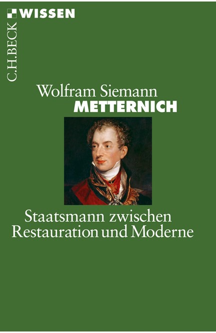 Cover: Wolfram Siemann, Metternich