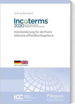 Abbildung von Graf von Bernstorff | Incoterms® 2020 der Internationalen Handelskammer (ICC) | 2020 | Kommentierung für die Praxis i...