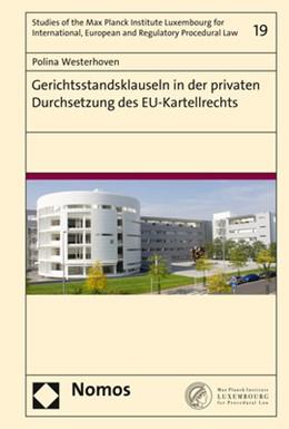 Abbildung von Westerhoven | Gerichtsstandsklauseln in der privaten Durchsetzung des EU-Kartellrechts | 2019 | 19