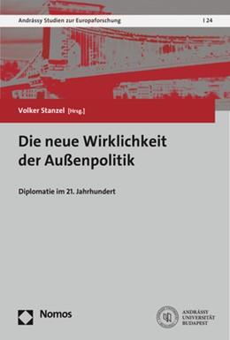 Abbildung von Stanzel   Die neue Wirklichkeit der Außenpolitik   1. Auflage   2019   24   beck-shop.de