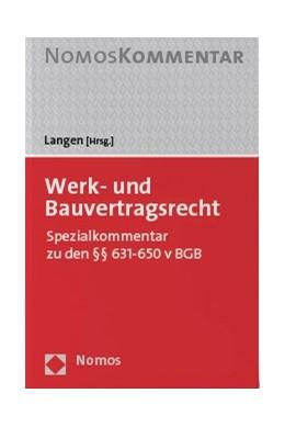 Abbildung von Langen   Werk- und Bauvertragsrecht   2020   Spezialkommentar zu den §§ 631...