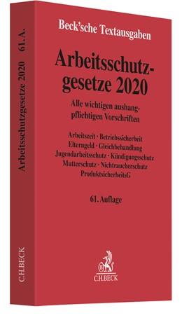 Abbildung von Arbeitsschutzgesetze 2020   61. Auflage   2020   Alle wichtigen aushangpflichti...