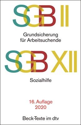 Abbildung von SGB II: Grundsicherung für Arbeitsuchende / SGB XII: Sozialhilfe | 16. Auflage | 2020 | 5767 | beck-shop.de