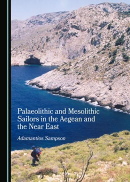 Abbildung von Sampson | Palaeolithic and Mesolithic Sailors in the Aegean and the Near East | 2019