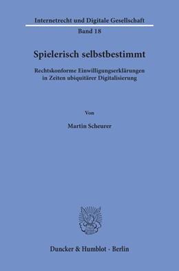 Abbildung von Scheurer   Spielerisch selbstbestimmt   2019   Rechtskonforme Einwilligungser...   18