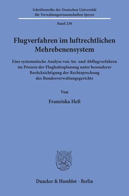 Abbildung von Heß   Flugverfahren im luftrechtlichen Mehrebenensystem.   2019   Eine systematische Analyse von...   238