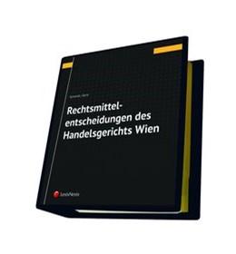 Abbildung von Schmidt / Saria | Rechtsmittelentscheidungen des Handelsgerichts Wien | 21. Auflage | 2019