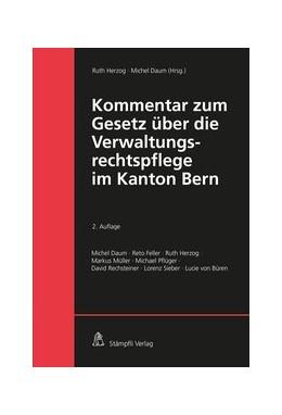 Abbildung von Herzog / Daum | Kommentar zum Gesetz über die Verwaltungsrechtspflege im Kanton Bern | 2020