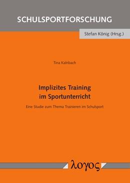 Abbildung von Kalnbach | Implizites Training im Sportunterricht | 2019 | Eine Studie zum Thema Trainier... | 13