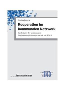 Abbildung von Ludwig   Kooperation im kommunalen Netzwerk   1. Auflage   2013   10   beck-shop.de