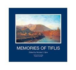 Abbildung von Iljine | Memories of Tiflis | 1. Auflage | 2018 | beck-shop.de