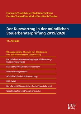 Abbildung von Fränznick / Grobshäuser / Radeisen   Der Kurzvortrag in der mündlichen Steuerberaterprüfung 2019/2020   11. Auflage   2019