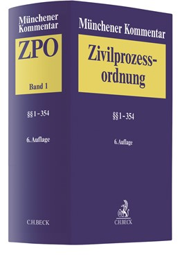 Abbildung von Münchener Kommentar zur Zivilprozessordnung: ZPO, Band 1: §§ 1-354 | 6. Auflage | 2020 | beck-shop.de