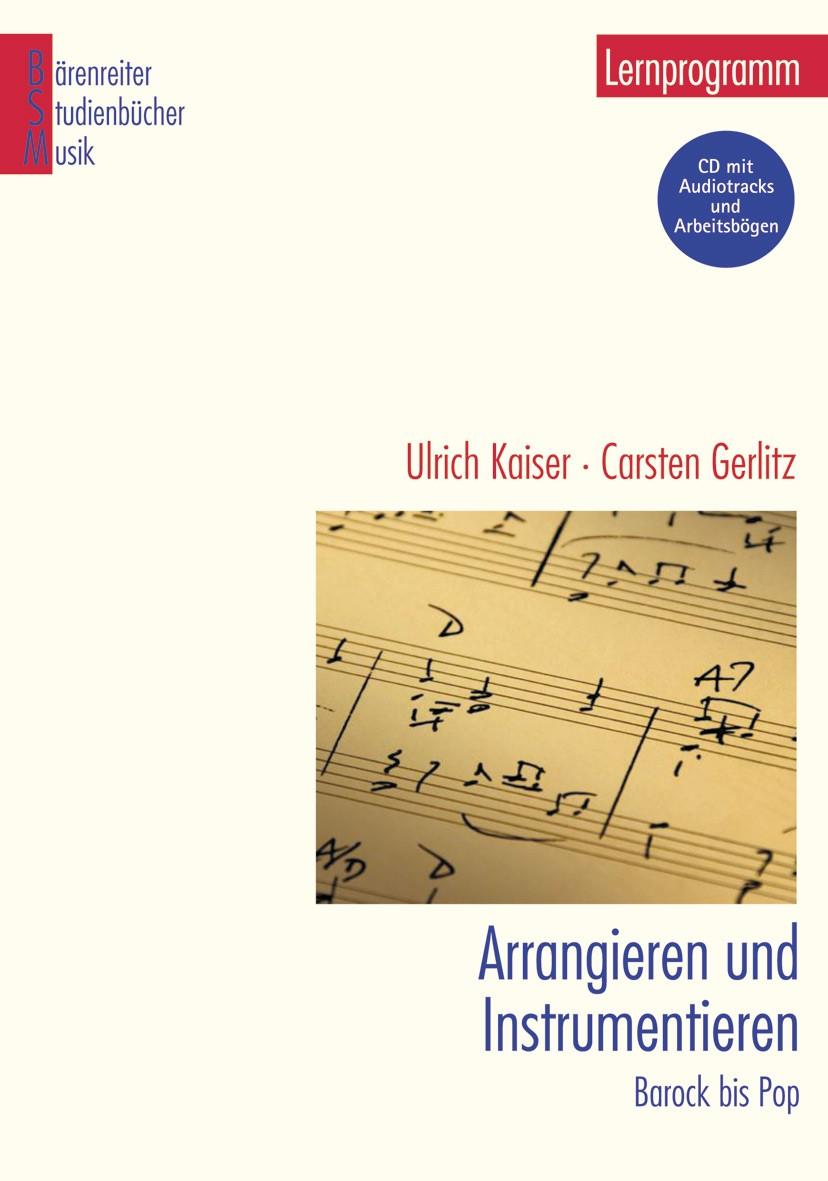 Arrangieren und Instrumentieren | Kaiser / Gerlitz | 1. Auflage 2005, 2005 | Buch (Cover)