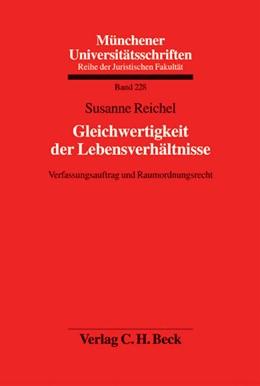 Abbildung von Reichel | Gleichwertigkeit der Lebensverhältnisse | 1. Auflage | 2009 | Band 228 | beck-shop.de