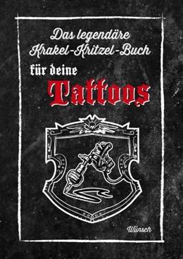 Abbildung von Wünsch-Cloerkes | Das legendäre Krakel-Kritzel-Buch für deine Tattoos | 2019