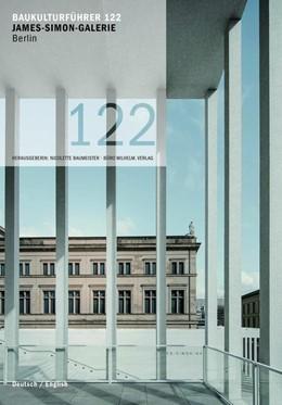 Abbildung von Krüger / Baumeister   Baukulturführer 122 James-Simon-Galerie Berlin   1. Auflage   2019   beck-shop.de