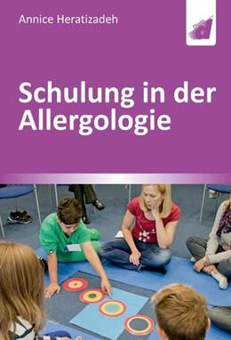 Abbildung von Heratizadeh | Schulung in der Allergologie | 2019