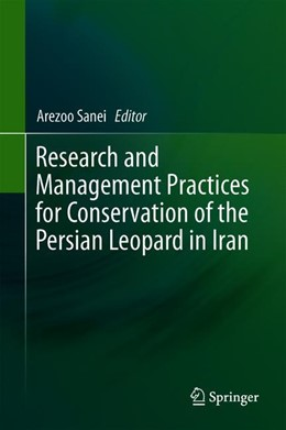 Abbildung von Sanei | Research and Management Practices for Conservation of the Persian Leopard in Iran | 1. Auflage | 2020 | beck-shop.de